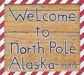 Welcome to North Pole, Alaska!